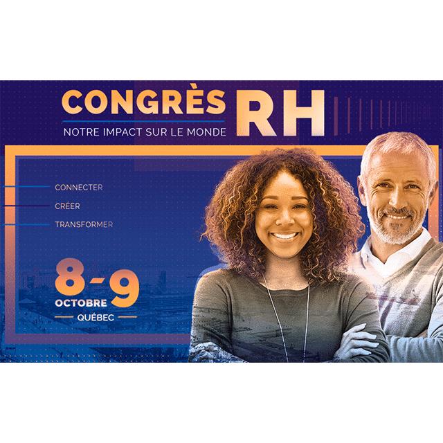 Congrés RH  | Québec City | Oct 8-9, 2019
