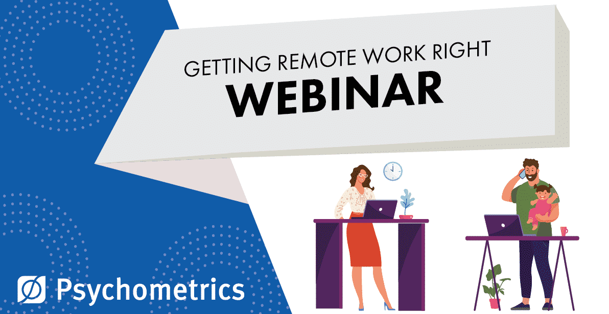 webinar - getting remote work right - reassessing performance traits